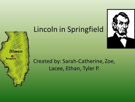 Lincoln in Springfield