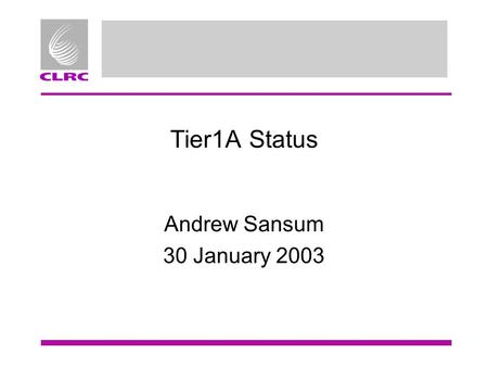 Tier1A Status Andrew Sansum 30 January 2003. Overview Systems Staff Projects.