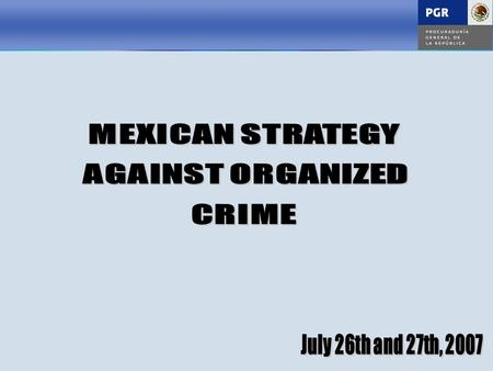  Organized crime has increased considerably while having a negative effect on the State and population.  The operation mode of organized crime is complex.