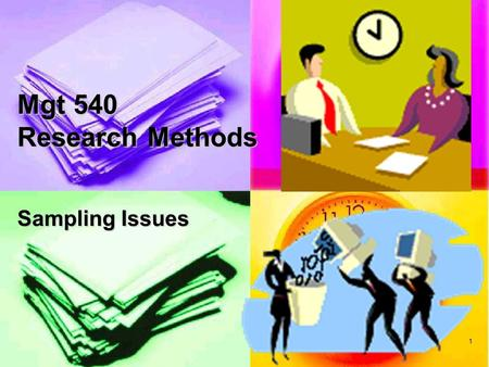 Mgt 540 Research Methods Sampling Issues