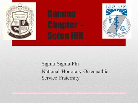 Gamma Chapter – Seton Hill Sigma Sigma Phi National Honorary Osteopathic Service Fraternity.