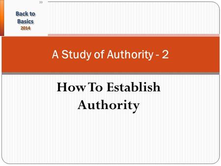 How To Establish Authority A Study of Authority - 2.