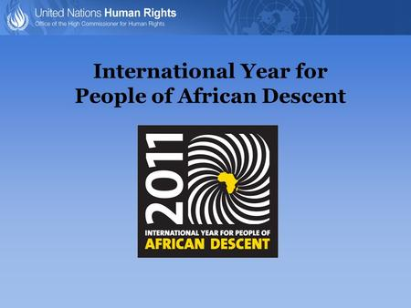 International Year for People of African Descent.
