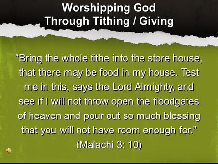 Through Tithing / Giving