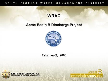 WRAC Acme Basin B Discharge Project February 2, 2006.