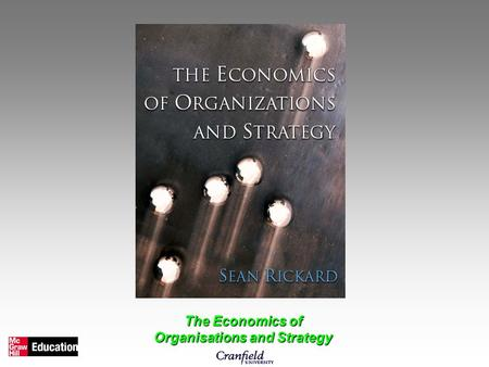 The Economics of Organisations and Strategy. Chapter 5 Growth and Entrepreneurship.