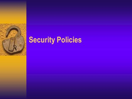 Security Policies. Threats to security and integrity  Threats to information systems include  Human error –keying errors, program errors, operator errors,