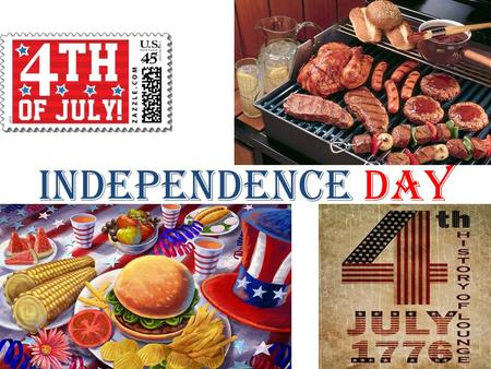 Independence day. Independence Day is national holiday in the USA. Americans call Indipendence Day the 4 th of July, as on this they in 1776 the government.