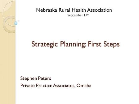 Strategic Planning: First Steps
