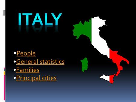People General statistics Families Principal cities.