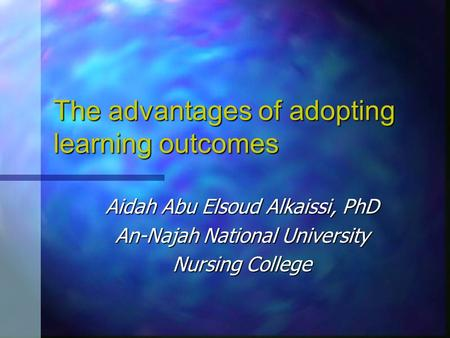 The advantages of adopting learning outcomes