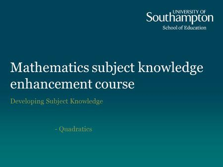 Mathematics subject knowledge enhancement course
