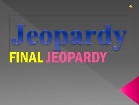 FINAL JEOPARDY $100 $200 $400 $300 $400 AirWaterEarthFire $300 $200 $400 $200 $100 $500 $100.