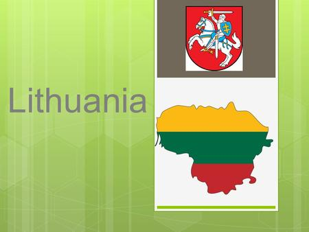 Lithuania. My country - Lithuania  Our capital city is Vilnius.  Lithuania's population is about 2 955 986 mln. people.