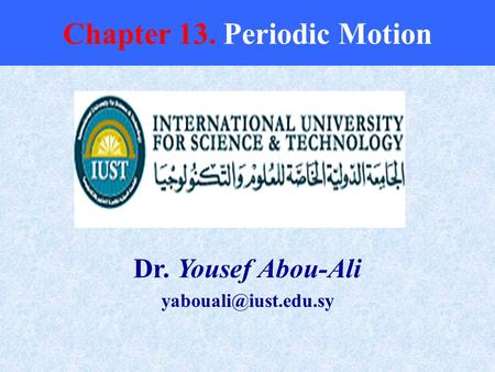 Chapter 13. Periodic Motion