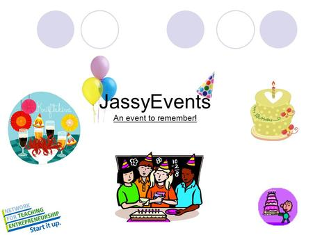 JassyEvents An event to remember!. Busy Parents don't have time to plan their kids birthday parties. Kids birthday coming up + = No time to plan the party.