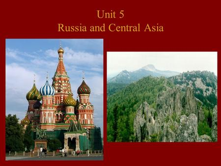 Unit 5 Russia and Central Asia. Physical Characteristics The land area for this region covers 8.5 million sq. miles and spans 11 time zones.
