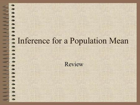 Inference for a Population Mean