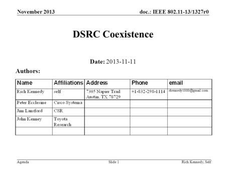 DSRC Coexistence Date: Authors: November 2013 April 2009
