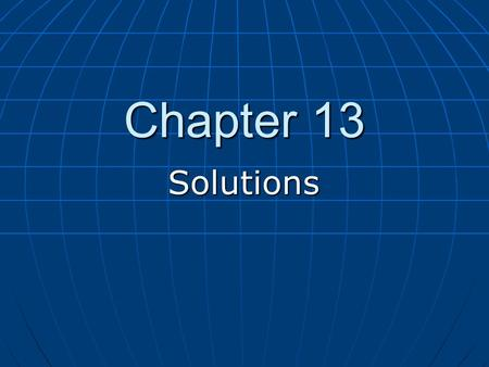 "Chapter 13 Solutions. Homework Assigned Problems (odd numbers only) Assigned Problems (odd numbers only) ""Problems"" 25 to 59 (begins on page 478) ""Problems"""