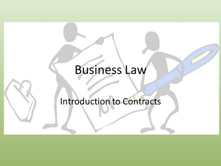 Business Law Introduction to Contracts. Case Problem Rosalie invited an acquaintance, Jonathon, to her high school prom. Jonathon accepted the offer and.