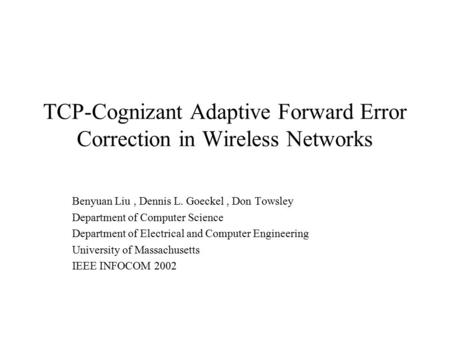 TCP-Cognizant Adaptive Forward Error Correction in Wireless Networks