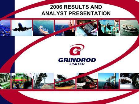 2006 RESULTS AND ANALYST PRESENTATION. INTRODUCTION 2006 Results2006 Results Current PositionCurrent Position Strategic PlanStrategic Plan ConclusionConclusion.