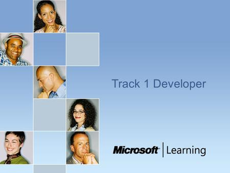 Track 1 Developer. Track 1 Developer - Follow up courses, exams and additional resources Courses :  Course 2310: Developing Microsoft ASP.NET Web Applications.