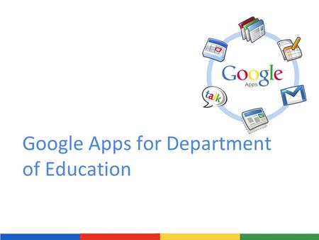 Google Apps for Department of Education. 2-Day Training Agenda What is Google Apps? Why Google Apps Example Uses o Gmail o Google Calendar o Google Documents.