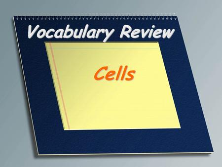 Vocabulary Review Cells. Process by which a cell engulfs droplets of fluid from its surroundings Pinocytosis.
