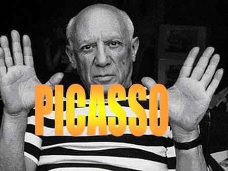 He was born on 25th October 1881 Málaga,Spain. Picasso had got a sister, Lola. He studied in Real Academy of Arts of San Fernando. He lived in Spain.