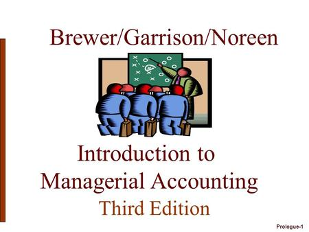 managerial accounting garrison noreen and brewer 13th edition Name: managerial accounting author: garrison noreen brewer edition: 13th isbn-10: 0073379611 type: test bank.