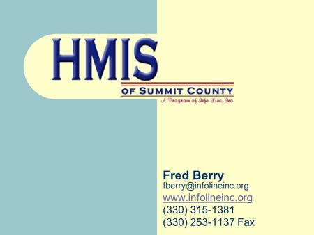 Fred Berry  (330) 315-1381 (330) 253-1137 Fax.