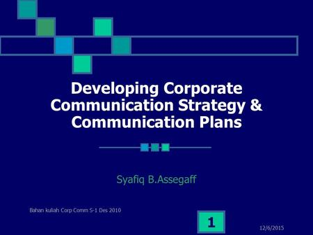 Developing Corporate Communication Strategy & Communication Plans