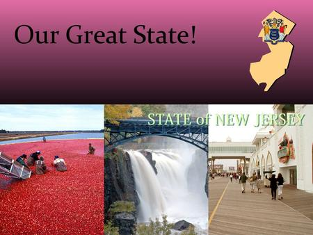 Our Great State!. Our State Seal Seal Facts Francis Hopkins designed the seal in 1777 The helmet with its crest of a horse's head means NJ is a sovereign.