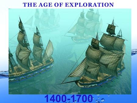 1400-1700 THE AGE OF EXPLORATION. UNDERSTANDING TIMELINES BCE CE 1 st century2 nd century3 rd century.