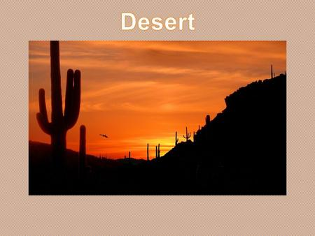 The Sonoran desert is in North America in the southwestern states of Arizona and California and into Mexico. It is the hottest desert in the United.