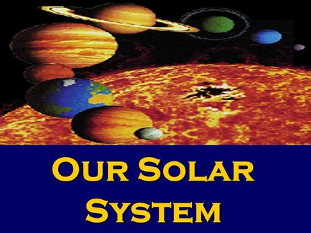 ` Our Solar System Definition Of A Planet *An object in orbit around a star but does not give off its own light, rather it shines by reflecting sunlight.