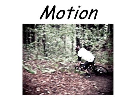 Motion. Recognizing Motion An object is in motion when its distance from another object is changing. Whether an object is moving or not depends on your.