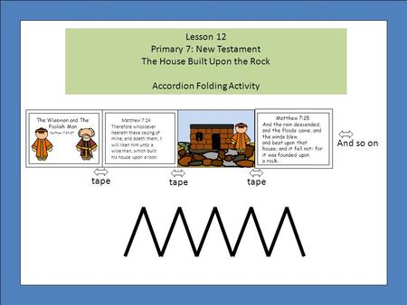 Primary 7: New Testament The House Built Upon the Rock