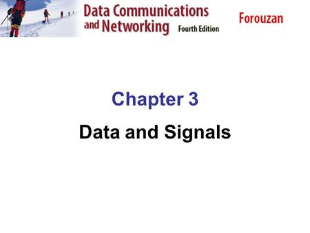 Chapter 3 Data and Signals. 3.2 Last Lecturer Summary Bit Rate Bit Length Digital Signal as a Composite Analog Signal Application Layer Distortion Noise.