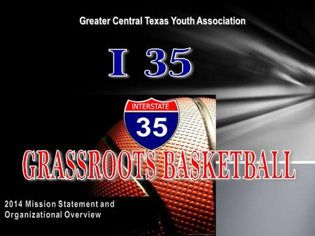 Greater Central Texas Youth Association Greater Central Texas Youth Association.
