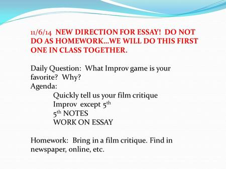 the literature of film mr borman ppt 11 6 14 new direction for essay do not do as homework