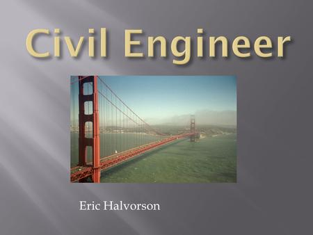 Eric Halvorson.  Arithmetic  Algebra  Geometry  Calculus  Differential equations  Complex analysis  Probability  Statistics.