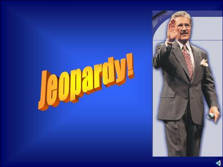 Team 1Team 2Team 3 Round 1 $ $$ Final Jeopardy The Game Final Jeopardy.