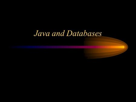 Java and Databases. JDBC Architecture Java Application JDBC API Data Base Drivers AccessSQL Server DB2InformixMySQLSybase.