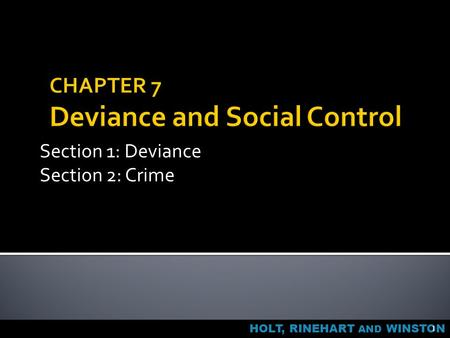 CHAPTER 7 Deviance and Social Control