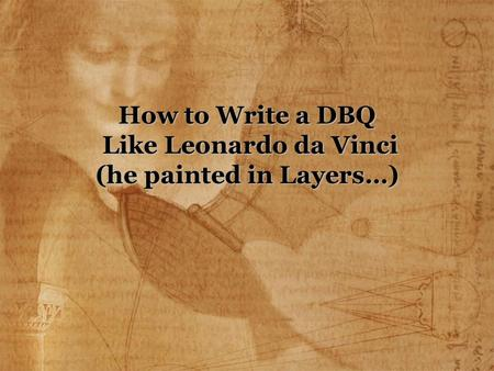 How to write like leonardo da vinci