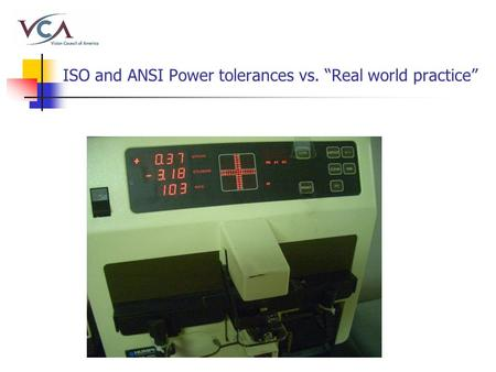 "ISO and ANSI Power tolerances vs. ""Real world practice"""