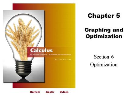 Chapter 5 Graphing and Optimization Section 6 Optimization.